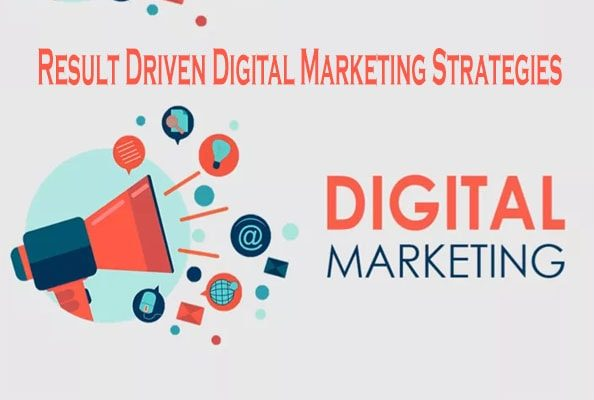 Effective Ways to Design Result-Driven Digital Marketing Strategies